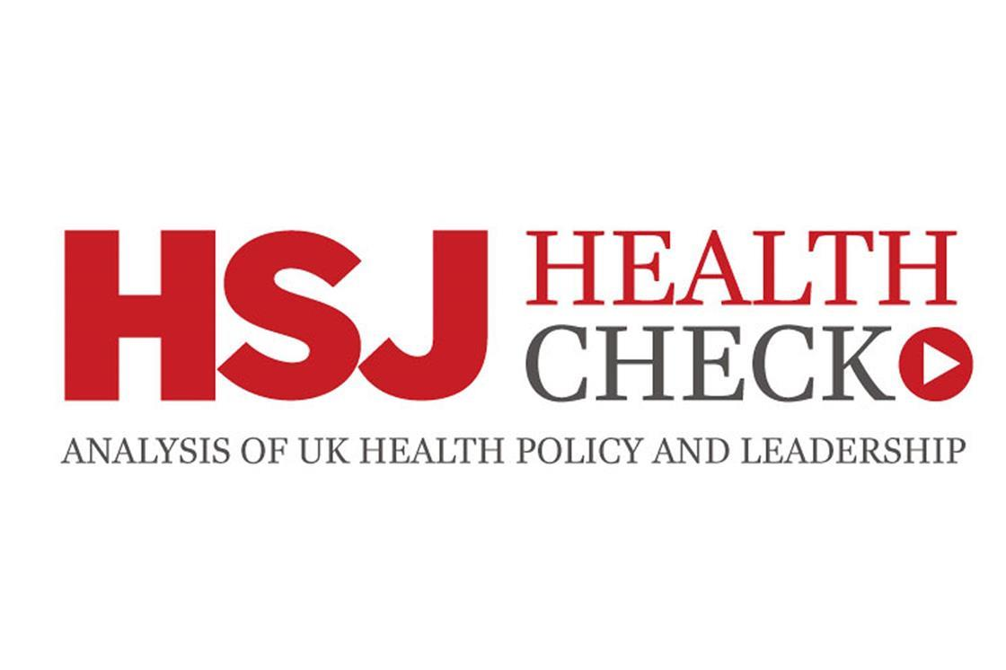 HSJ Health Check: 'Sane' Labour's plans for the NHS