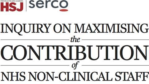 Inquiry into maximising the contribution of nhs non clinical staff